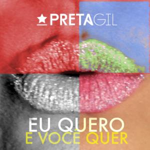 """Preta Gil lança seu novo single """"Eu quero e você quer"""""""